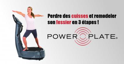 Perdre Des Cuisses Et Remodeler Son Fessier Avec Power Plate En 3 Eta